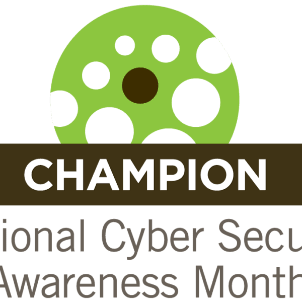 National Cybersecurity Awareness Month (NCSAM) Champion